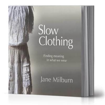 Slow Clothing by Jane Milburn (book)